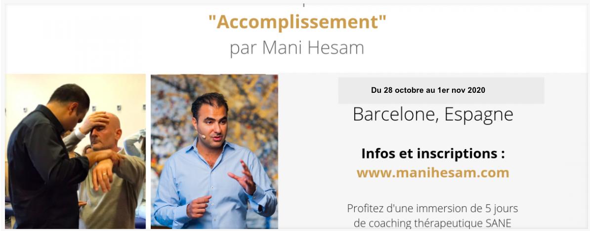 """28 octobre au 1er novembre 2020, Barcelone - Séminaire SANE """"Accomplissement"""" animé par M. Hesam - RESTE 5 PLACES"""